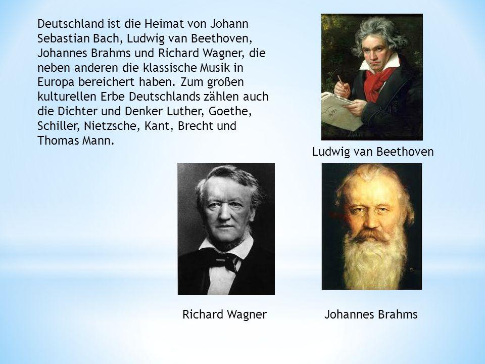 Deutschland ist die Heimat von Johann Sebastian Bach, Ludwig van Beethoven, Johannes Brahms und Richard Wagner, die neben anderen die klassische Musik