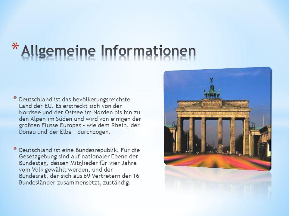 * Deutschland ist das bevölkerungsreichste Land der EU. Es erstreckt sich von der Nordsee und der Ostsee im Norden bis hin zu den Alpen im Süden und w