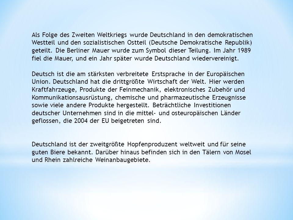 Als Folge des Zweiten Weltkriegs wurde Deutschland in den demokratischen Westteil und den sozialistischen Ostteil (Deutsche Demokratische Republik) ge