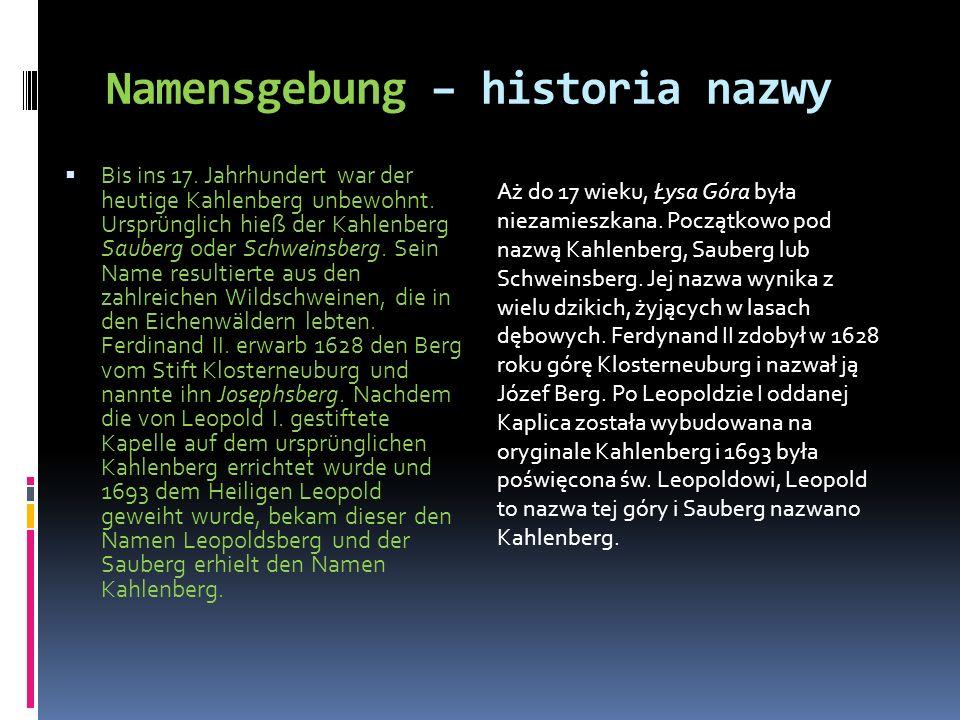 Bis ins 17. Jahrhundert war der heutige Kahlenberg unbewohnt. Ursprünglich hieß der Kahlenberg Sauberg oder Schweinsberg. Sein Name resultierte aus de