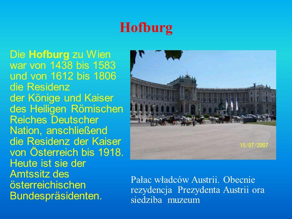 Hofburg Die Hofburg zu Wien war von 1438 bis 1583 und von 1612 bis 1806 die Residenz der Könige und Kaiser des Heiligen Römischen Reiches Deutscher Na