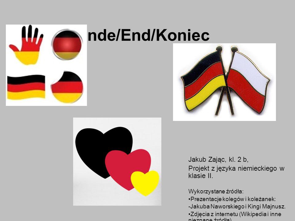 Ende/End/Koniec Jakub Zając, kl. 2 b, Projekt z języka niemieckiego w klasie II.