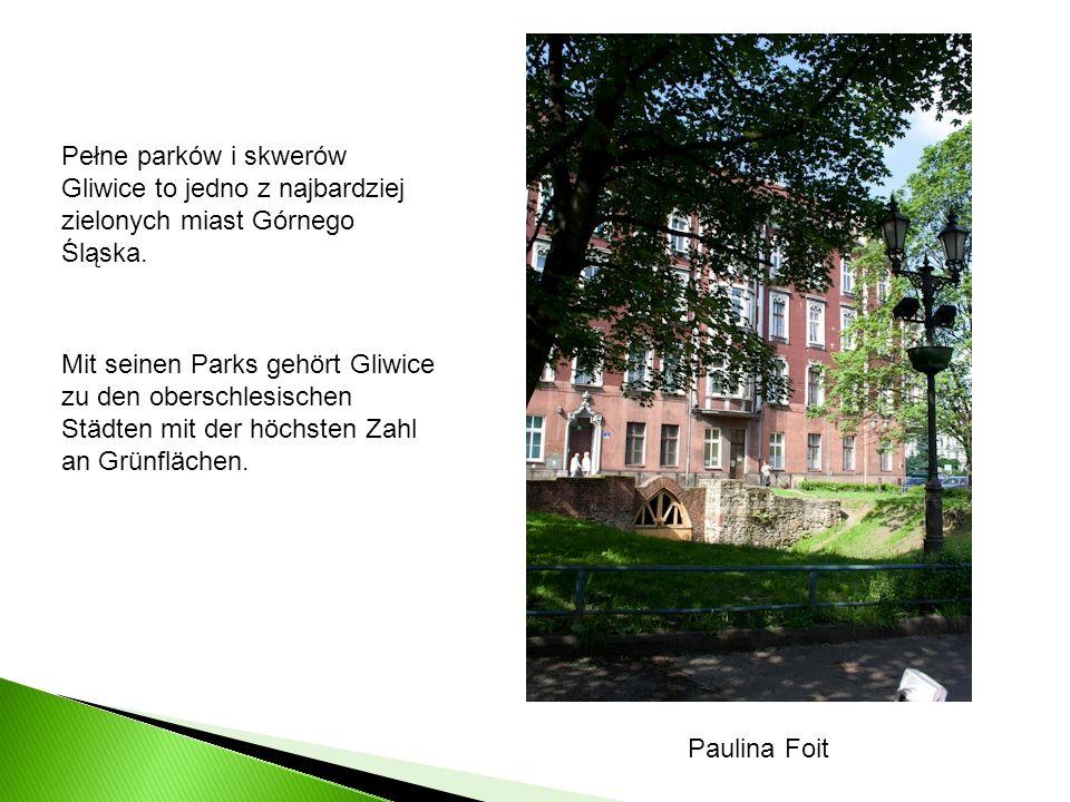 Pełne parków i skwerów Gliwice to jedno z najbardziej zielonych miast Górnego Śląska. Mit seinen Parks gehört Gliwice zu den oberschlesischen Städten