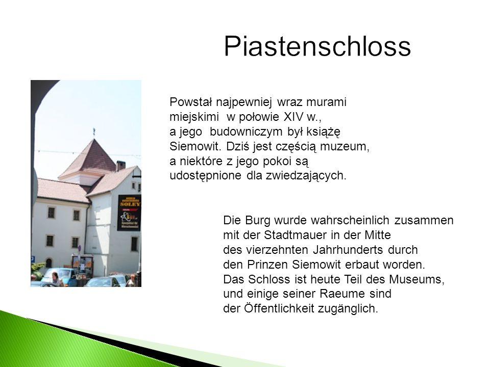 Powstał najpewniej wraz murami miejskimi w połowie XIV w., a jego budowniczym był książę Siemowit. Dziś jest częścią muzeum, a niektóre z jego pokoi s