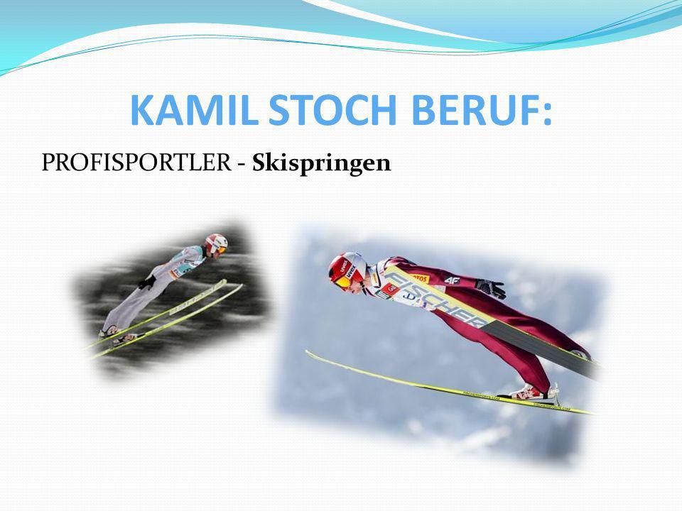 KAMIL STOCH BERUF: PROFISPORTLER - Skispringen