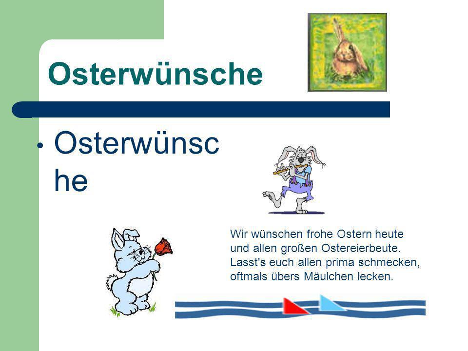 Osterwünsche Wir wünschen frohe Ostern heute und allen großen Ostereierbeute.