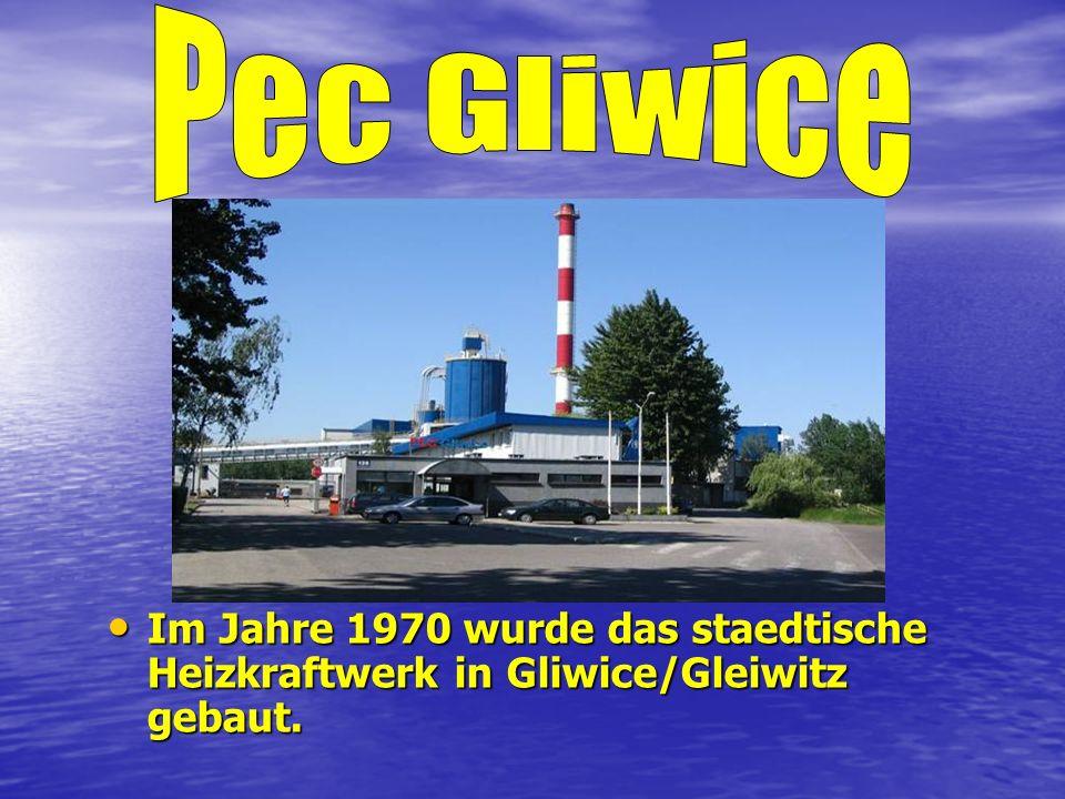 Im Jahre 1970 wurde das staedtische Heizkraftwerk in Gliwice/Gleiwitz gebaut.