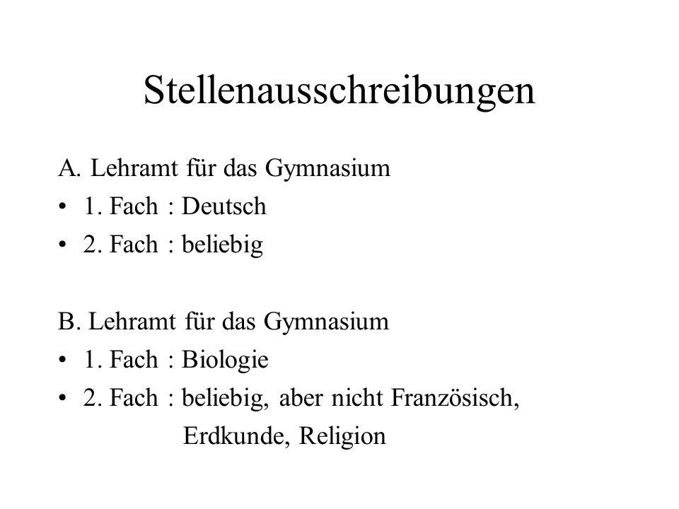 Stellenausschreibungen A. Lehramt für das Gymnasium 1.