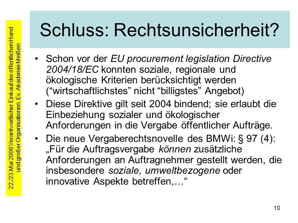 22./23.Mai 2008 Verantwortlicher Einkauf der öffentlichen Hand und großer Organisationen.