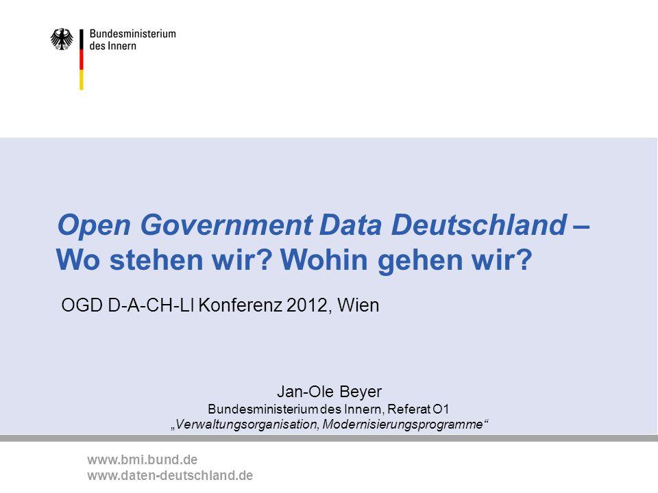 www.bmi.bund.de www.daten-deutschland.de 0 Open Government Data Deutschland – Wo stehen wir.