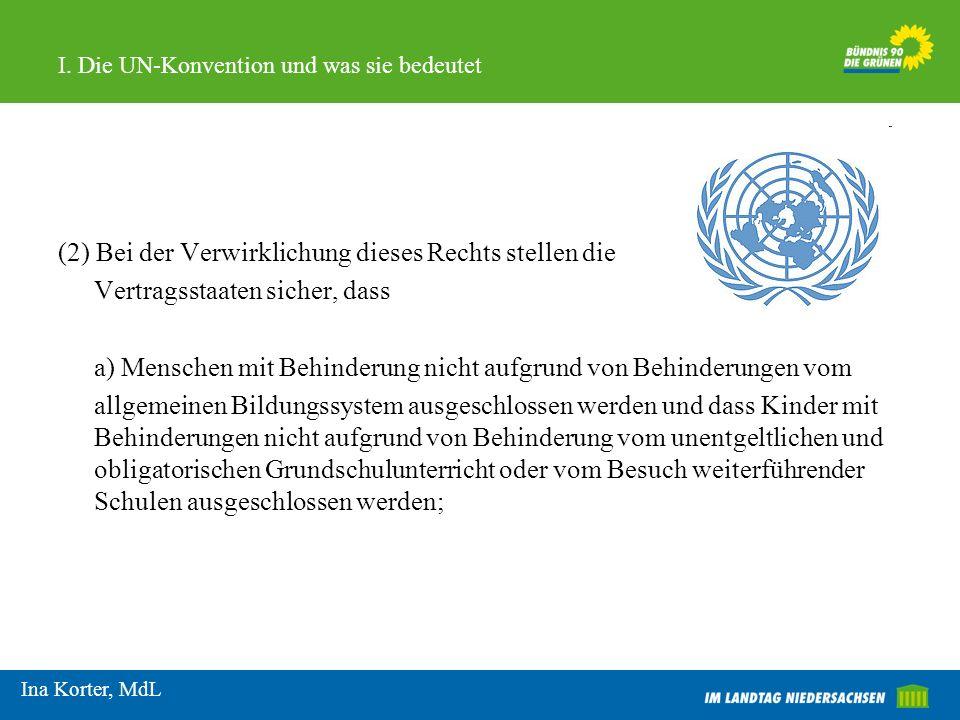 I.Die UN-Konvention und was sie bedeutet UN-Konvention seit 26.