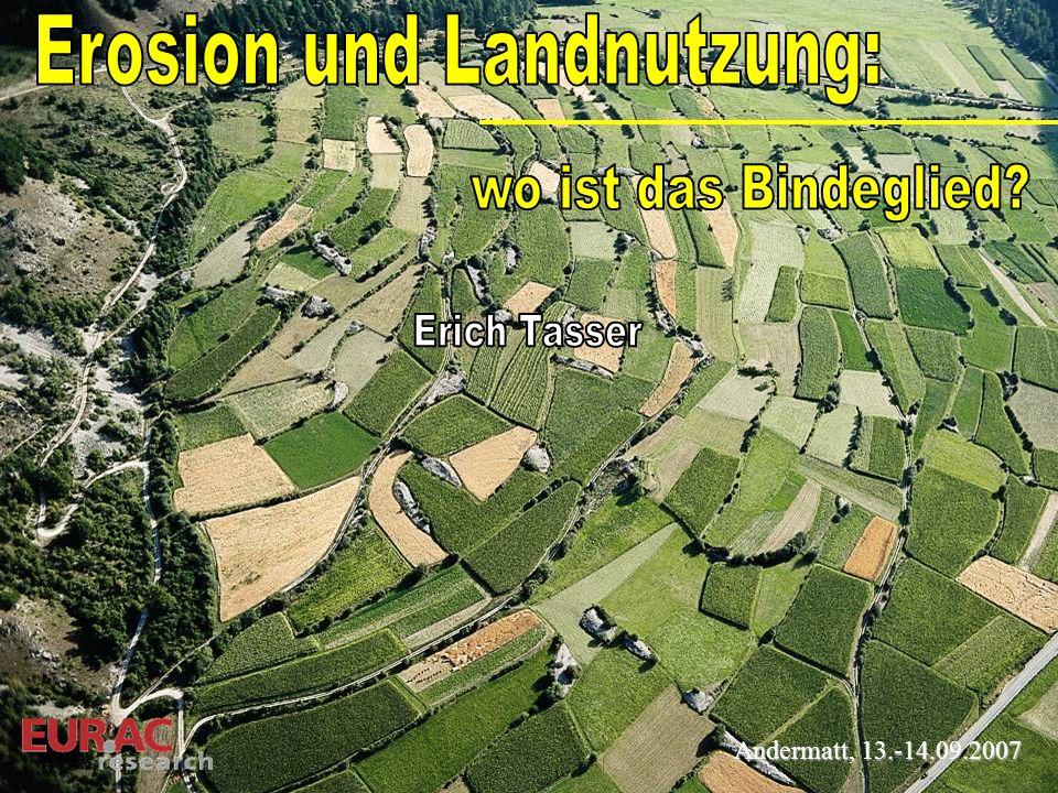 Translationsbodenrutschungen … Erosionsrisiko Tasser et al., 2003 0 20 40 60 80 100 Wurzellänge 3-2 (10 3 m m -2 ) 0 20 40 60 80 100 1010 0 1 2 3 4 5 6 7 10 0 1 2 3 4 Durchwurzelungsdichte in 25 cm Bodentiefe (m m -3 ) 5 6 7 10 Erosionsrisiko