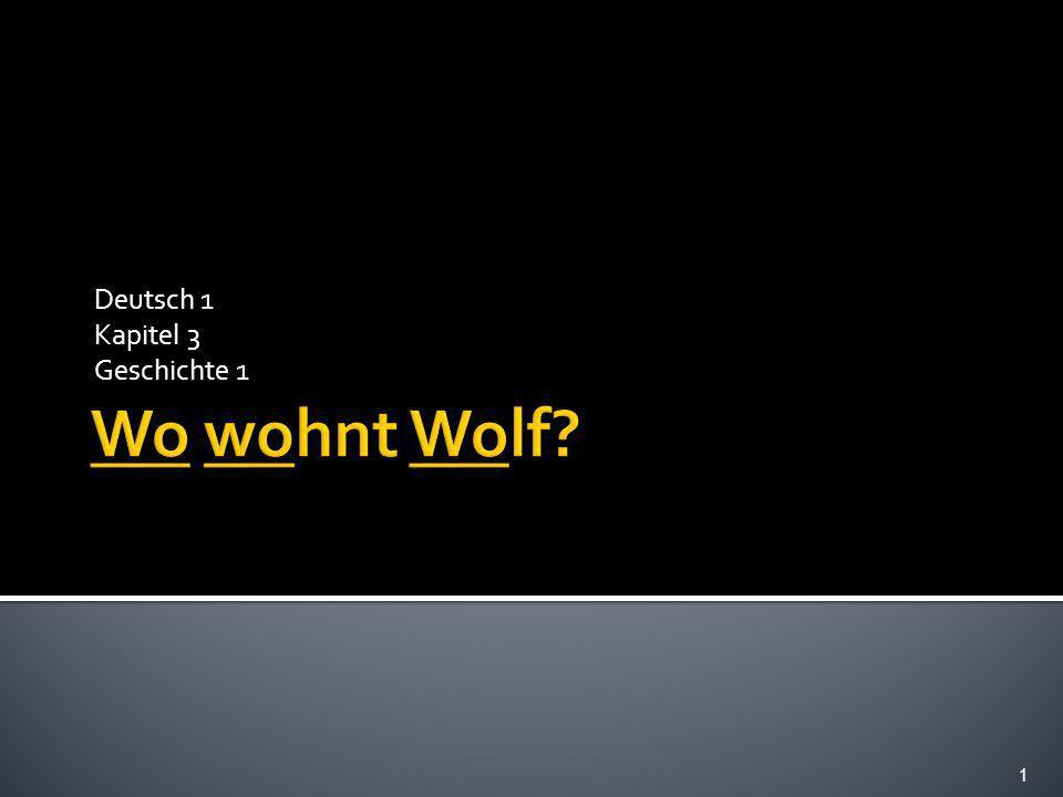1 Deutsch 1 Kapitel 3 Geschichte 1