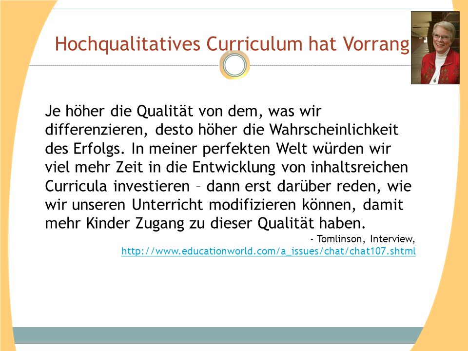 Hochqualitatives Curriculum hat Vorrang.