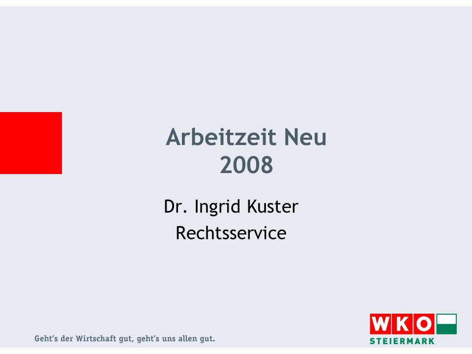 Dr. Ingrid Kuster Rechtsservice Arbeitzeit Neu 2008