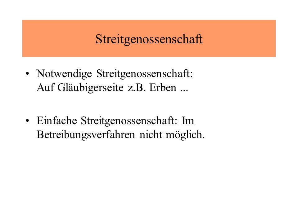Streitgenossenschaft Notwendige Streitgenossenschaft: Auf Gläubigerseite z.B.