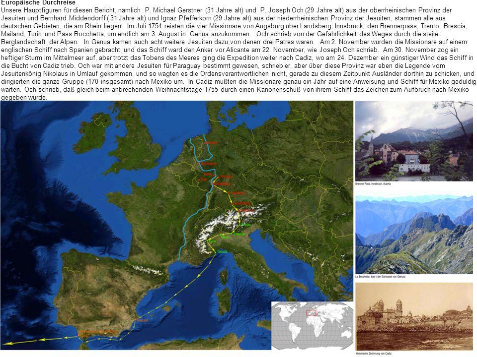 Europäische Durchreise Unsere Hauptfiguren für diesen Bericht, nämlich P. Michael Gerstner (31 Jahre alt) und P. Joseph Och (29 Jahre alt) aus der obe