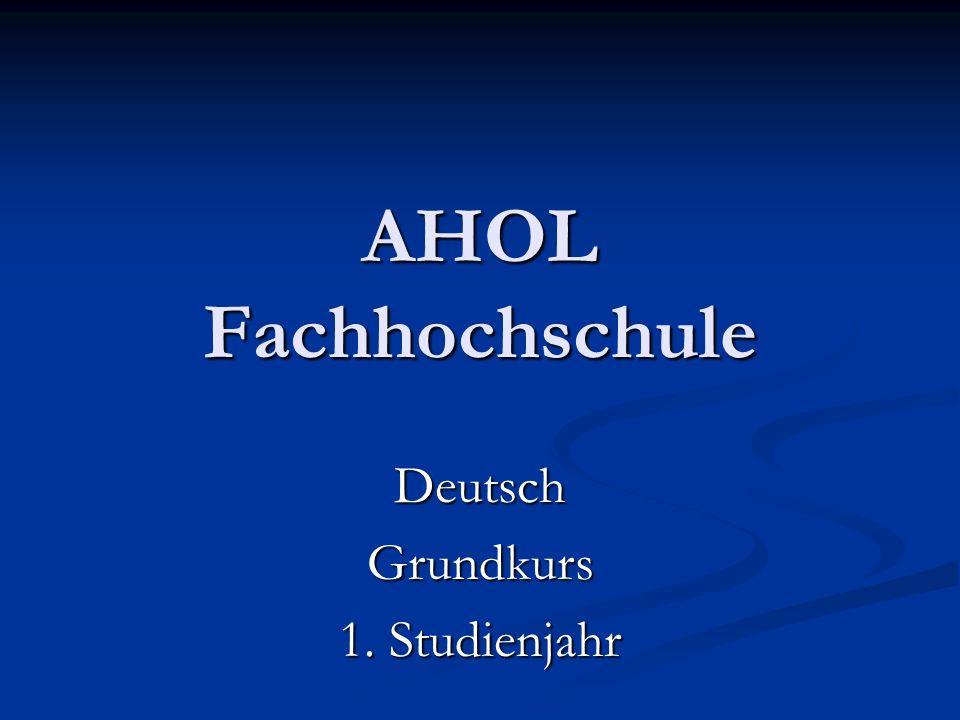 AHOL Fachhochschule DeutschGrundkurs 1. Studienjahr