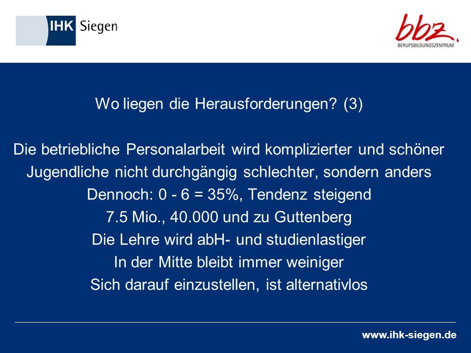 www.ihk-siegen.de (4) Ein-Topf Das Übergangssystem trägt seinen Namen zu Unrecht BG, FS 1+2, BaE*/**, EQJ, Werkstattjahr, Dritter Weg, BvB etc.