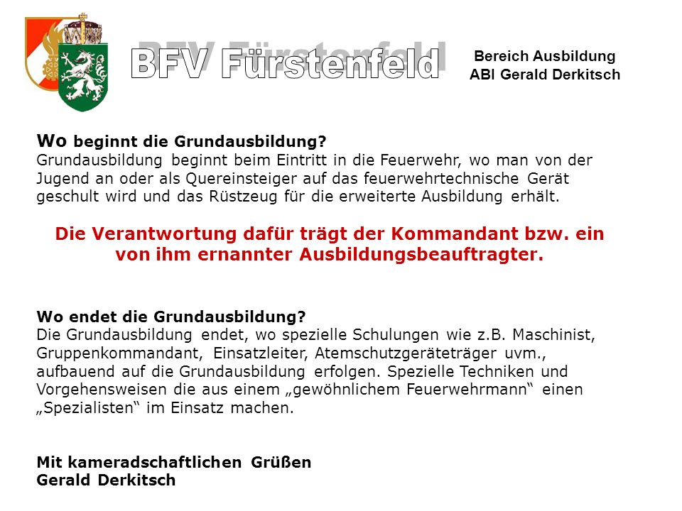 Bereich Ausbildung ABI Gerald Derkitsch Wie werde ich Feuerwehrfrau oder Feuerwehrmann.