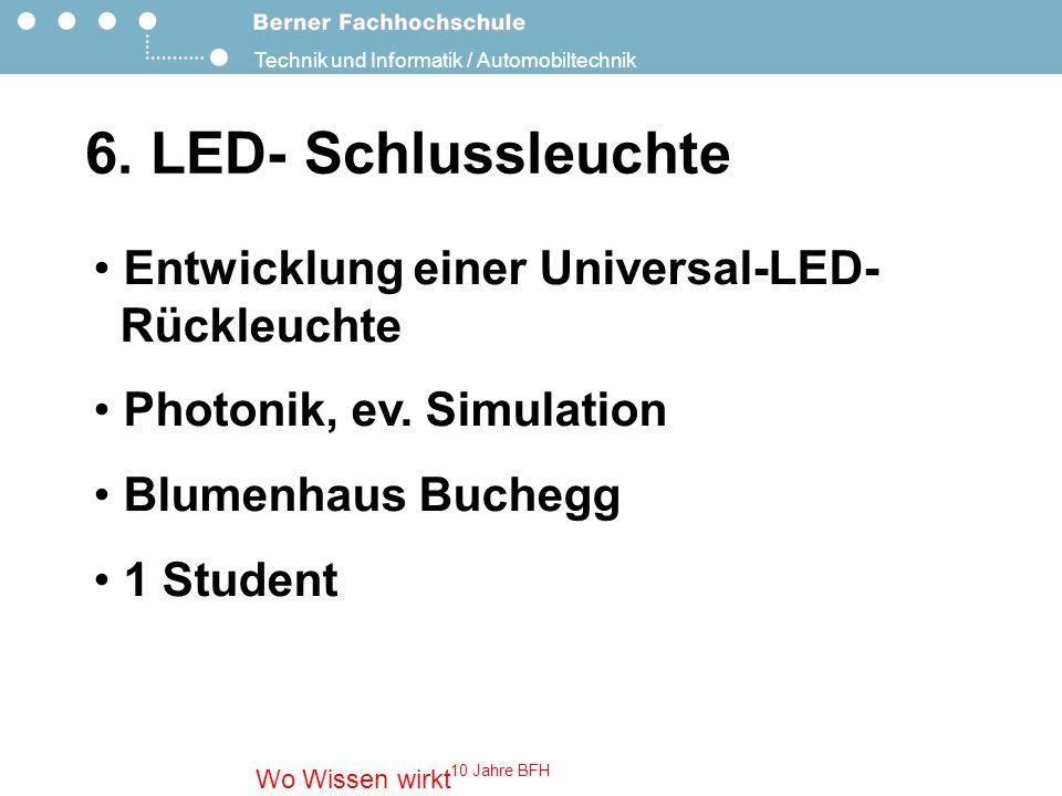 Technik und Informatik / Automobiltechnik Wo Wissen wirkt 10 Jahre BFH 7.