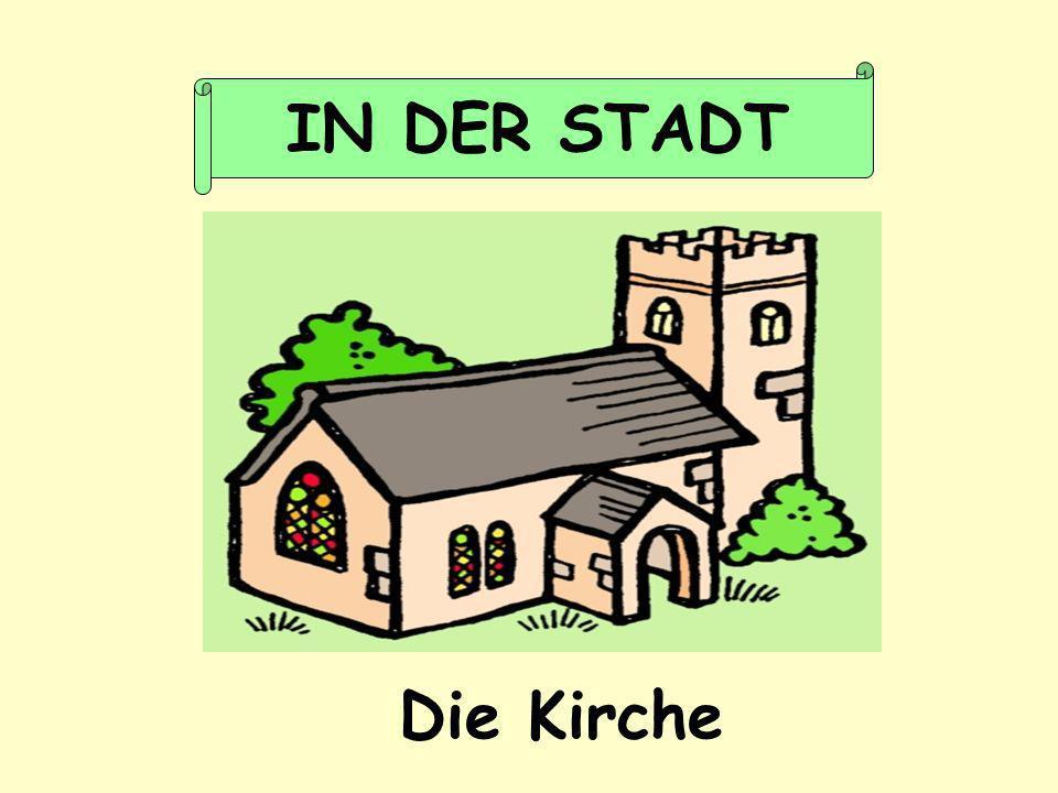 Die Kirche IN DER STADT