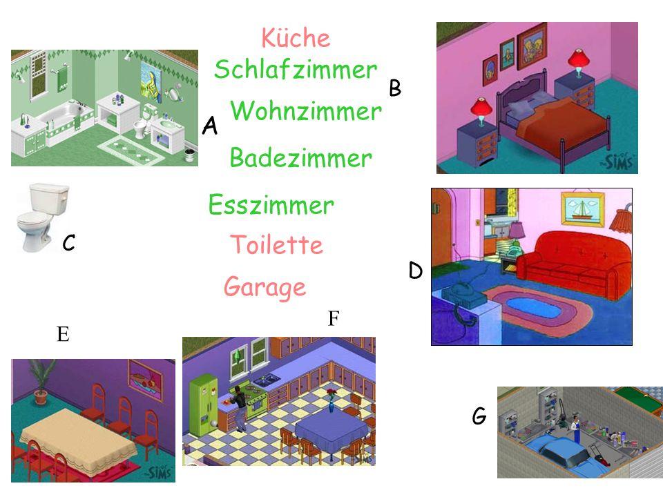 Badezimmer Schlafzimmer D G Küche Garage Toilette A B C Esszimmer Wohnzimmer F E