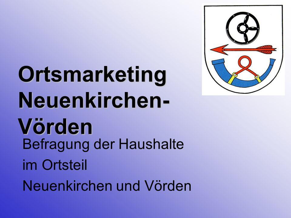 Ortsmarketing Neuenkirchen- Vörden Befragung der Haushalte im Ortsteil Neuenkirchen und Vörden