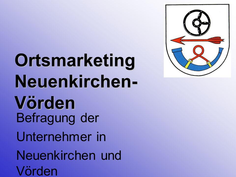 Ortsmarketing Neuenkirchen- Vörden Befragung der Unternehmer in Neuenkirchen und Vörden