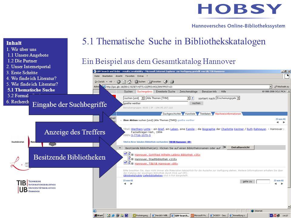 5.1 Thematische Suche in Bibliothekskatalogen Ein Beispiel aus dem Gesamtkatalog Hannover Inhalt 1.