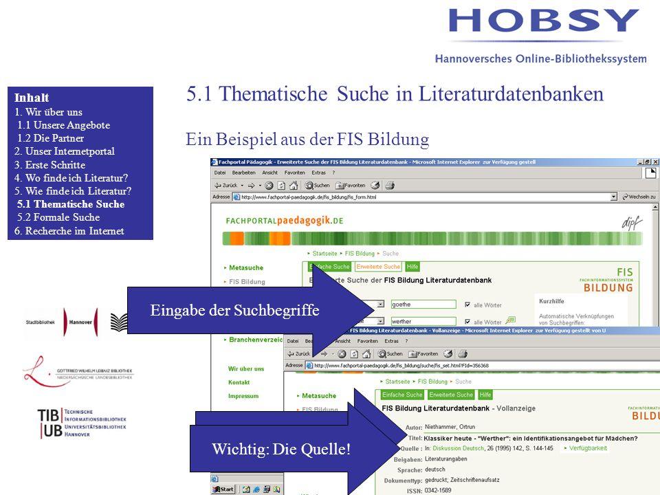 5.1 Thematische Suche in Literaturdatenbanken Ein Beispiel aus der FIS Bildung Inhalt 1.