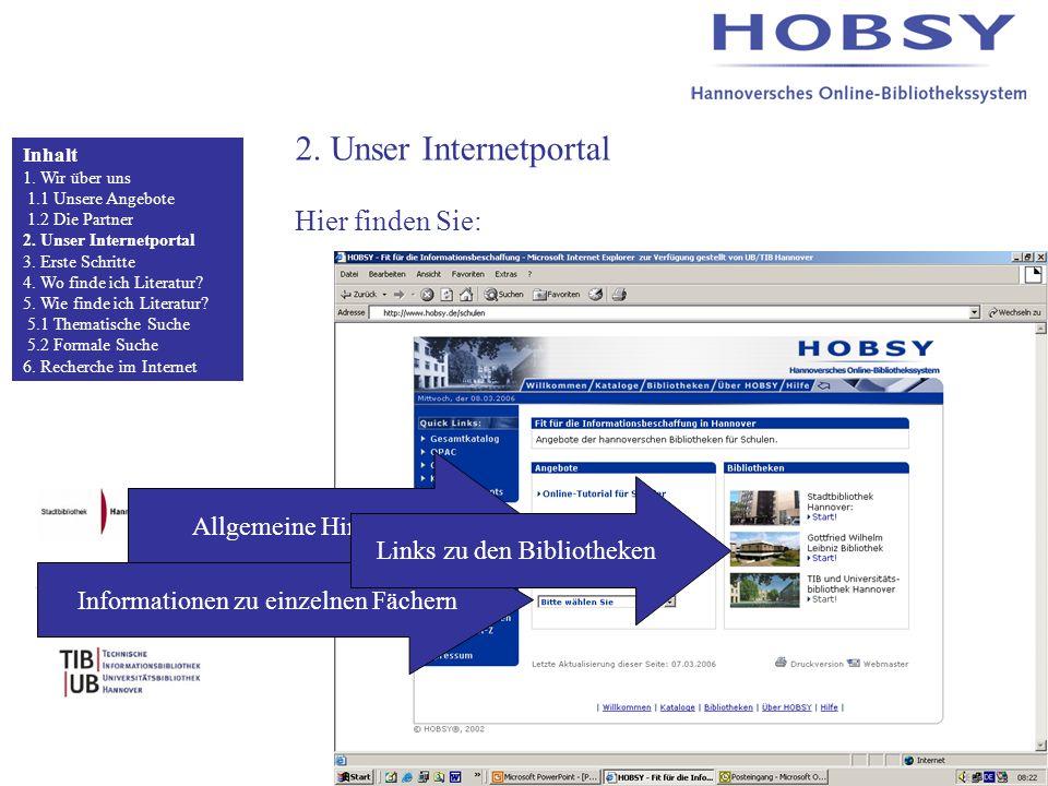 2. Unser Internetportal Hier finden Sie: Inhalt 1.