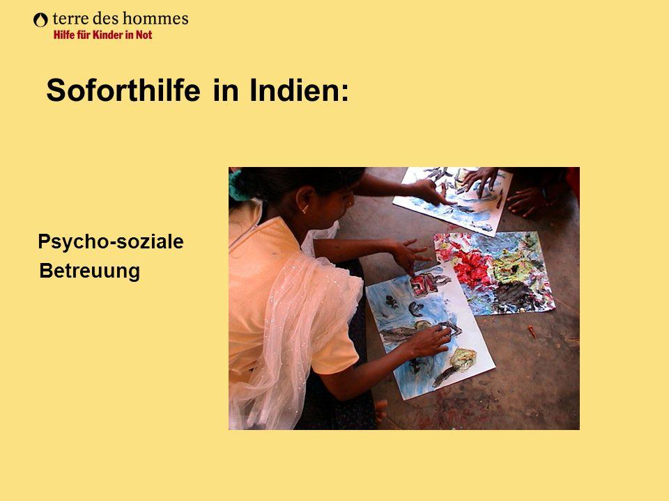 Psycho-soziale Betreuung Soforthilfe in Indien: