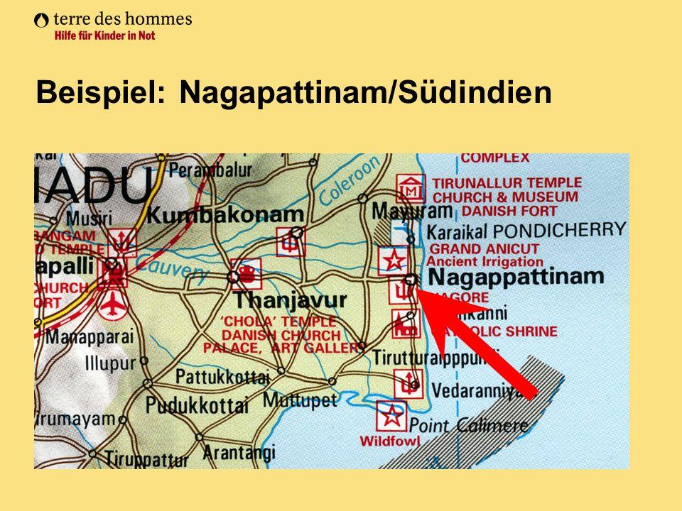 Beispiel: Nagapattinam/Südindien
