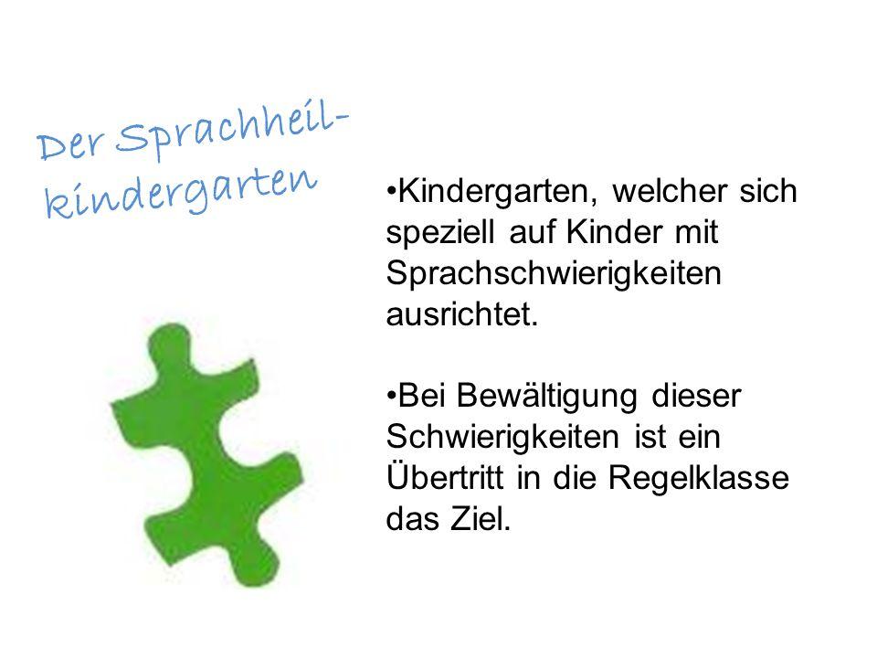 Kindergarten, welcher sich speziell auf Kinder mit Sprachschwierigkeiten ausrichtet.