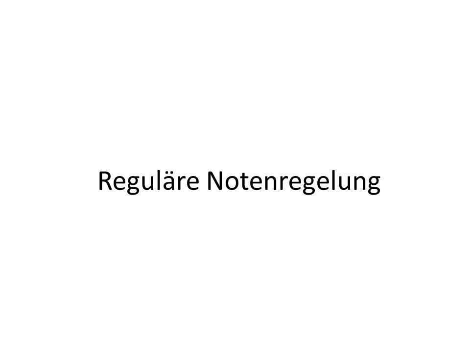 Reguläre Notenregelung