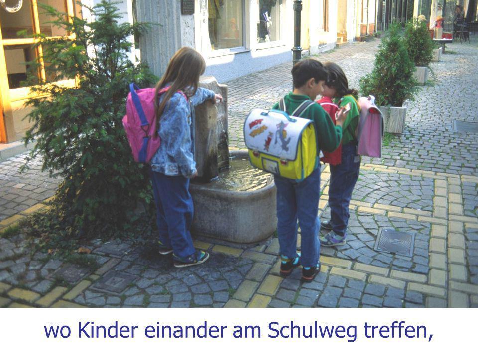 wo Kinder einander am Schulweg treffen,