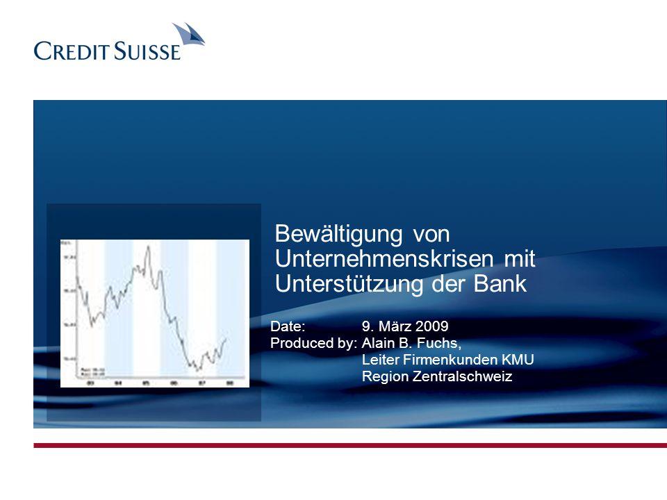 CONFIDENTIAL Produced by: Name Surname Date: 03.11.2005 Slide 1 Bewältigung von Unternehmenskrisen mit Unterstützung der Bank Date:9. März 2009 Produc