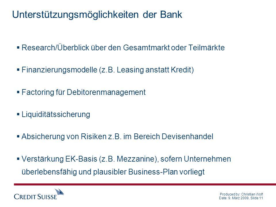 Produced by: Christian Wolf Date: 9. März 2009, Slide 11 Research/Überblick über den Gesamtmarkt oder Teilmärkte Finanzierungsmodelle (z.B. Leasing an