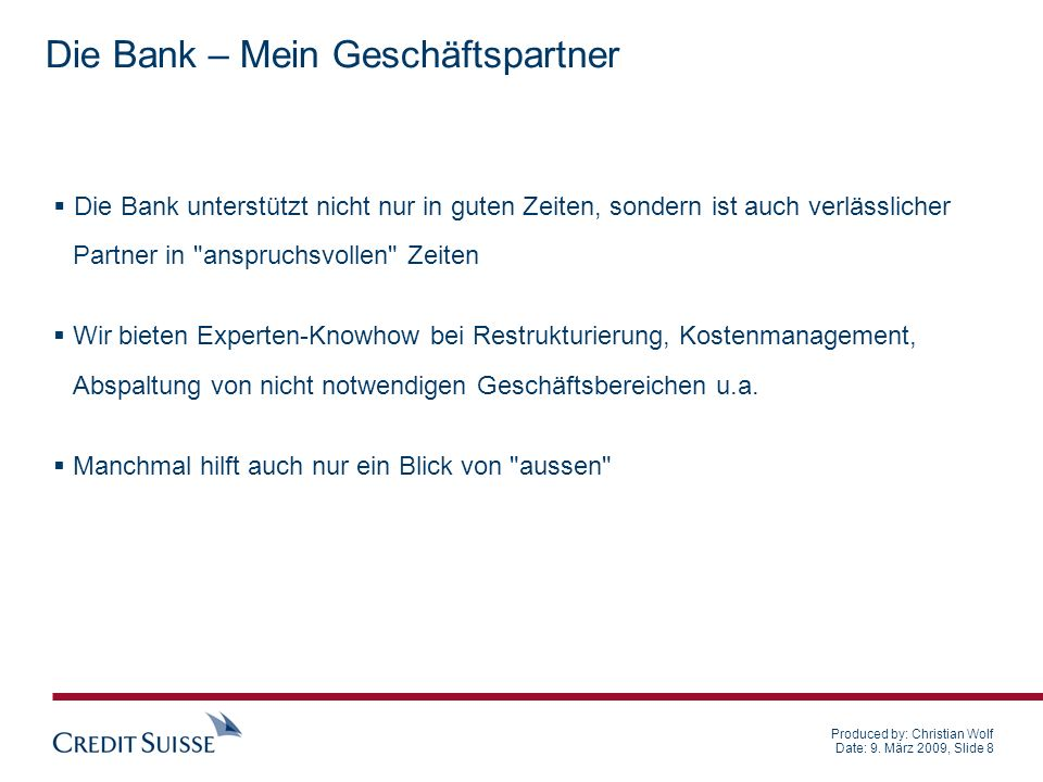 CONFIDENTIAL Produced by: Name Surname Date: 03.11.2005 Slide 19 Restrukturierung