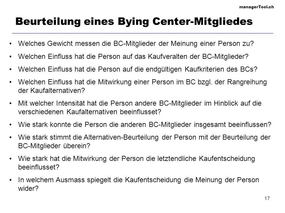 managerTool.ch 17 Beurteilung eines Bying Center-Mitgliedes Welches Gewicht messen die BC-Mitglieder der Meinung einer Person zu? Welchen Einfluss hat