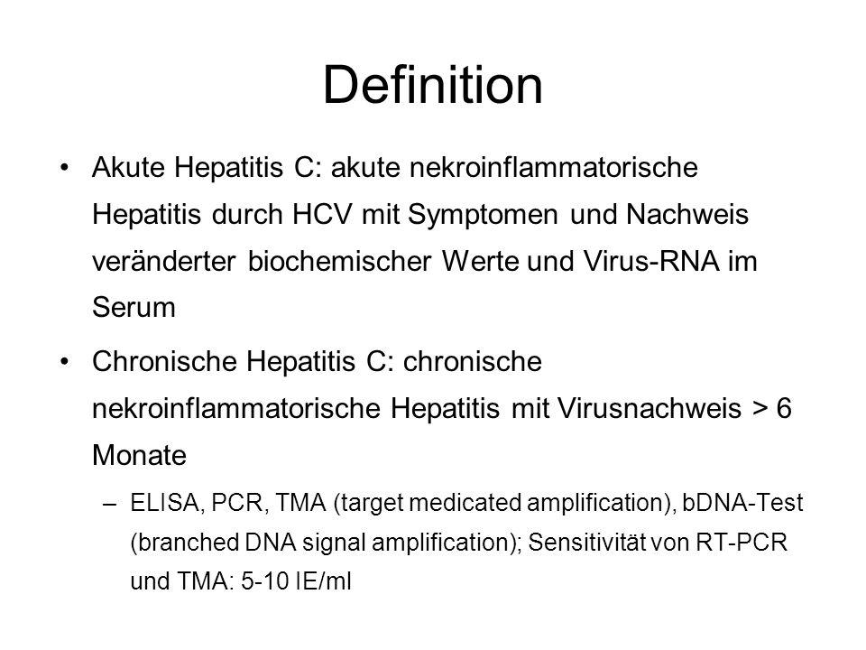 Definition Akute Hepatitis C: akute nekroinflammatorische Hepatitis durch HCV mit Symptomen und Nachweis veränderter biochemischer Werte und Virus-RNA