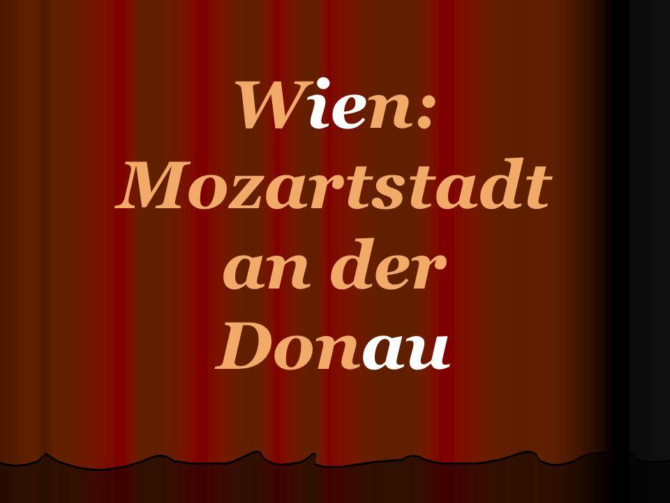 Wien: Mozartstadt an der Donau