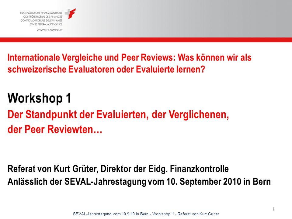 SEVAL-Jahrestagung vom 10.9.10 in Bern - Workshop 1 - Referat von Kurt Grüter 12 Erfahrungen der EFK (1) Eigeninitiative bzw.
