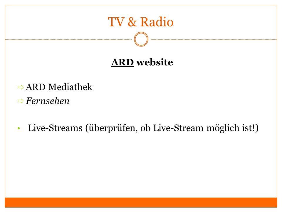 TV & Radio ARDARD website ARD Mediathek Fernsehen Live-Streams (überprüfen, ob Live-Stream möglich ist!)