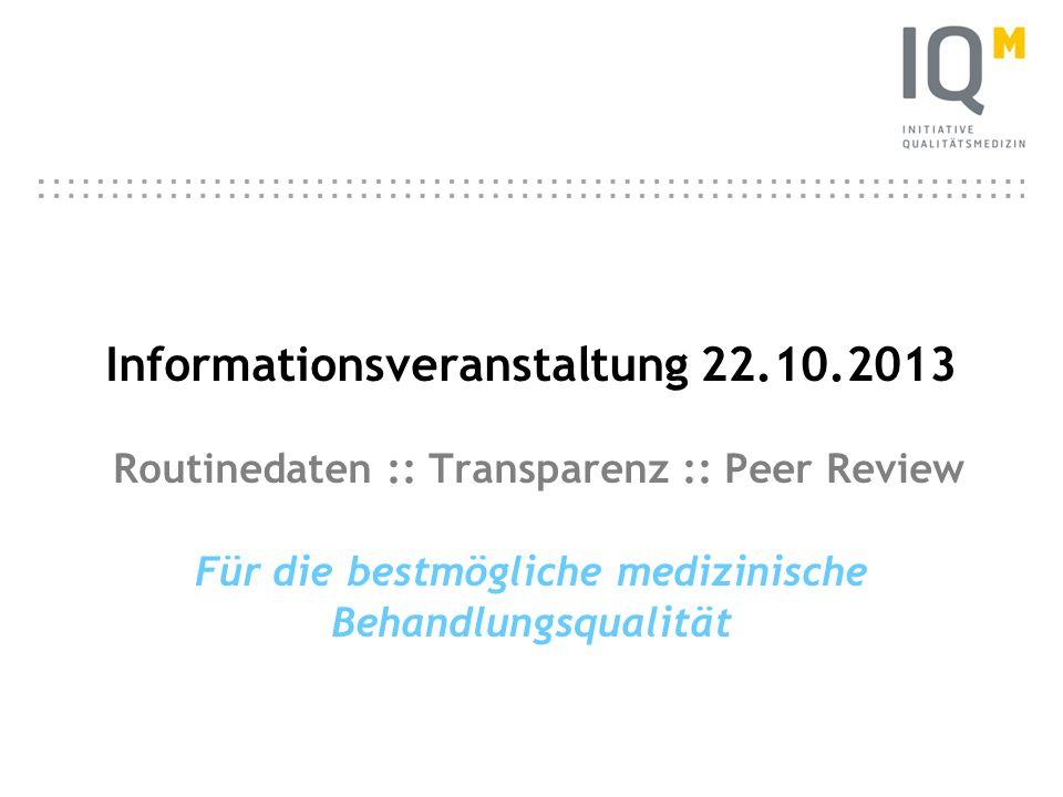 IQM 22 German Inpatient Quality Indicators (G-IQI) G-IQI 48 wesentliche Krankheitsbilder und Verfahren 184 Kennzahlen mit über 40 Qualitätszielen Aufgreifkriterium für Peer-Review-Verfahren Weiterentwicklung durch TU Berlin, Prof.