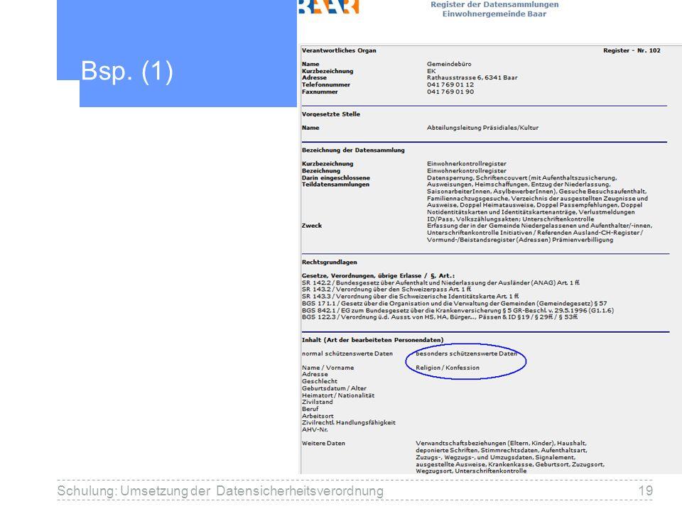 Bsp. (1) 19Schulung: Umsetzung der Datensicherheitsverordnung