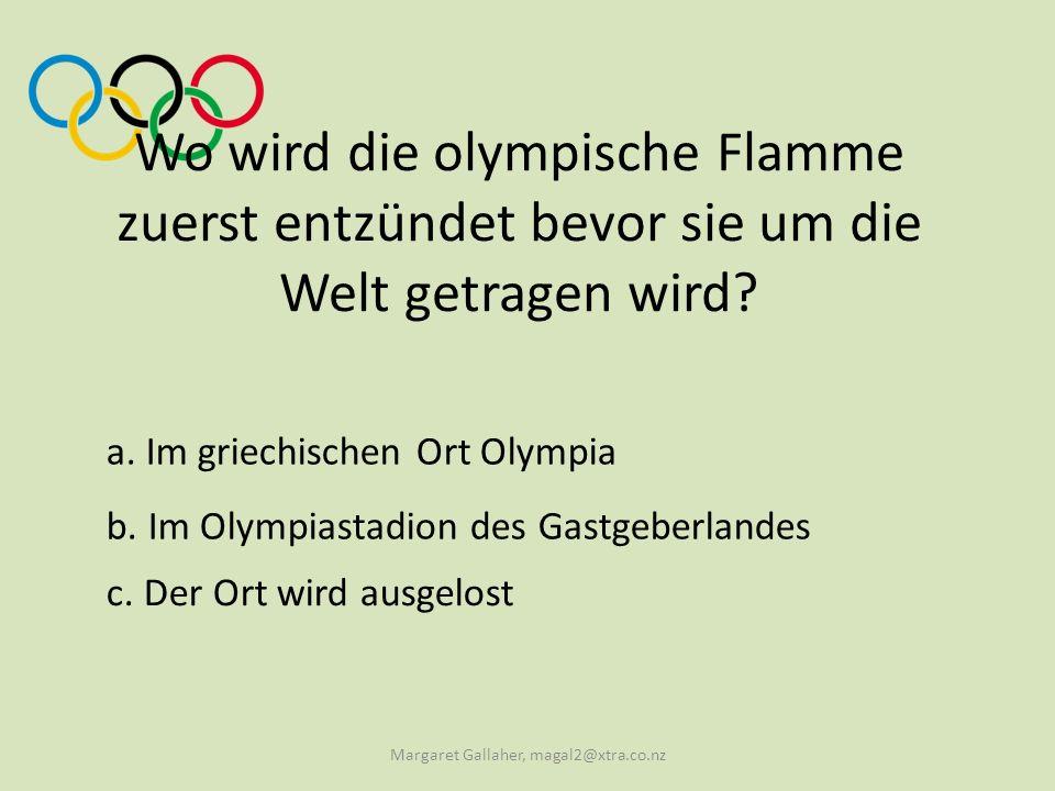 Wo wird die olympische Flamme zuerst entzündet bevor sie um die Welt getragen wird.