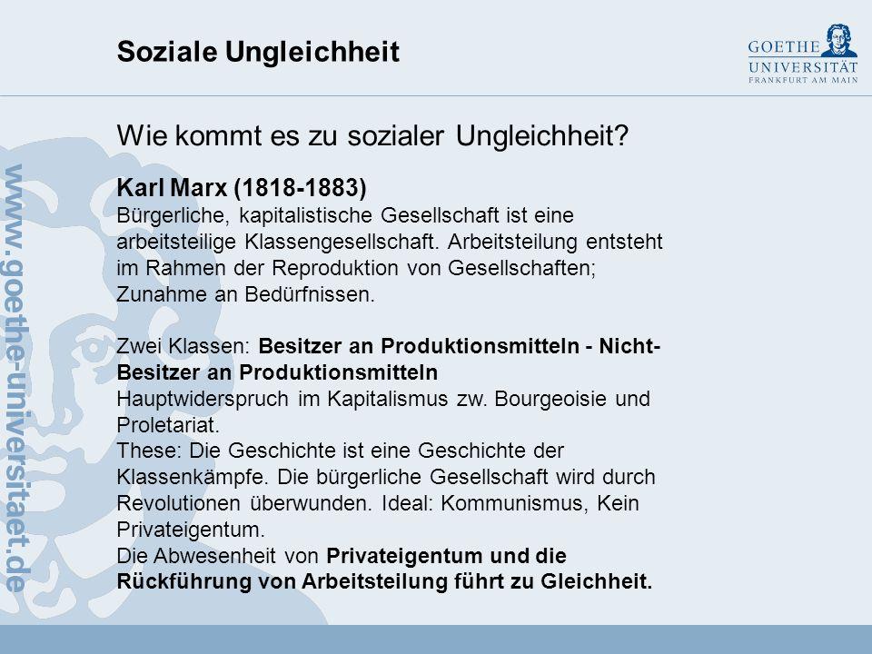 Soziale Ungleichheit Wie kommt es zu sozialer Ungleichheit? Jean Jacques Rousseau (1712-1778) Die Menschen sind von Natur aus gleich. D.h. zwischen so
