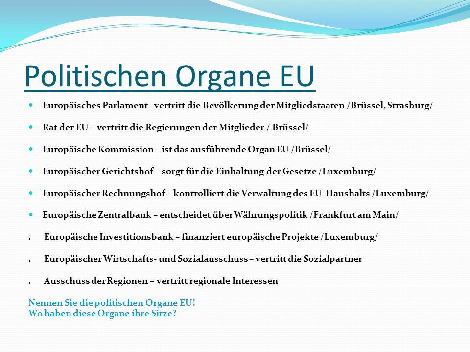 Ich und EU 1.Welche EU-Länder haben Sie besucht. 2.